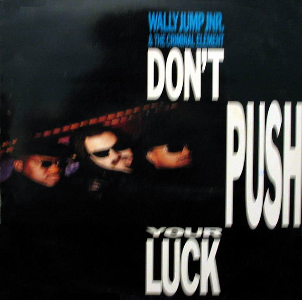 wally-jump-jr-dont-push-your-luck-cover-a.JPG