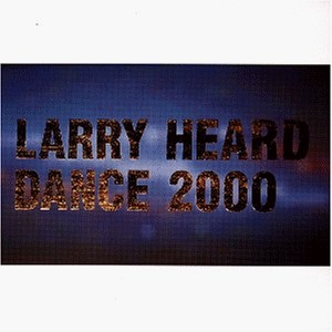 larry-heard-dance-2000-cover.jpg