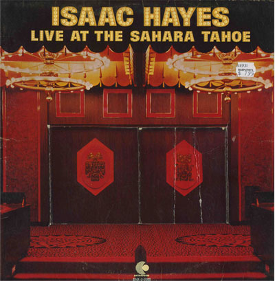 isaac-hayes-live-at-the-sahara-tahoe-cover-lp.jpg