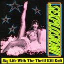 My Life with the Thrill Kill Kult-Sexplosion_Cover front
