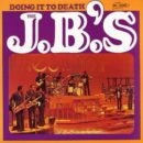 J.B.'s-Doing it to Death_Cover front