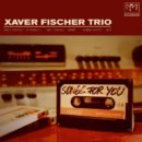 Xaver Fischer Trio-Songs for you_Cover front