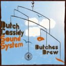 Butch Cassidy Sound System-Butches Brew_Cover front