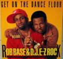 rob-base-dj-e-z-get-on-the-dancefloor-cover-front.jpg