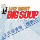 Luke Vibert-Big Soup_Cover front