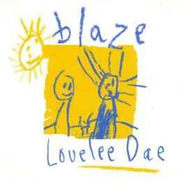 Blaze - Lovelee Dae (original) Lyrics | Musixmatch