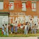 fat-larrys-band-off-the-wall-cover-front-kl.jpg