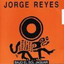Jorge Reyes-Bajo el Sol Jaguar_Cover front_