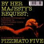 Pizzicato Five-By her majesty request_Cover front