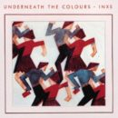 INXS-Underneath the Colours_Cover front